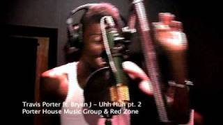 Travis Porter Ft. Bryan J - Uhh Huhh pt. 2 Music Video (In Studio Performance)