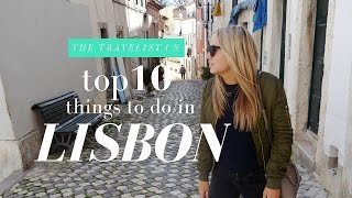 10 Things to do in Lisbon | The Travelista