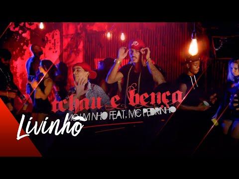 MC Pedrinho e MC Livinho - Tchau e Bença / DJ LK