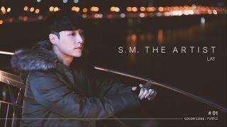 [S.M. THE ARTIST] LAY-01편