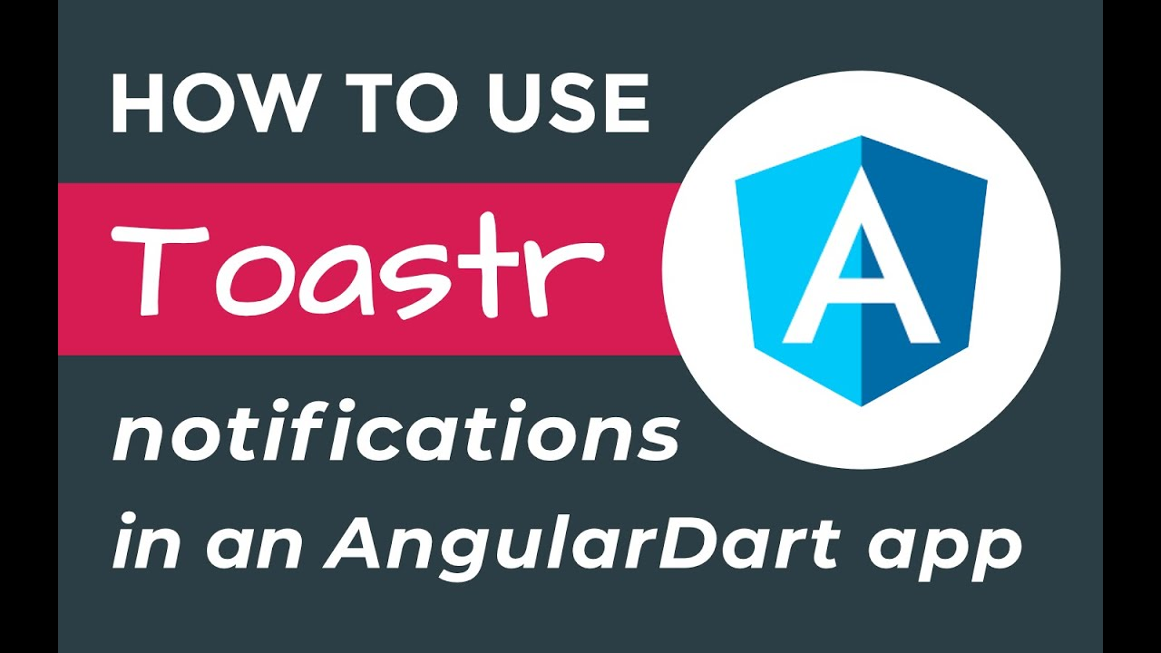 How to use Toastr js notifications in an AngularDart web application