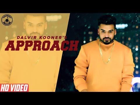 Approach (Full Video) | Dalvir Kooner ft: Gur Sidhu | Tdotfilmz | Latest Punjabi Songs 2018
