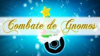 Combate de Gnomos | Evento de Nawidad | Gremio Sei