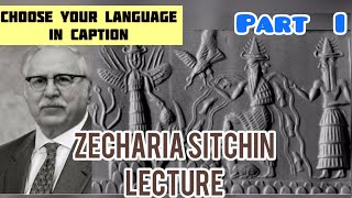 Zecharia Sitchin   Sumerians And The Anunnaki Part I with Youtube subtitles in your language!