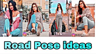 7 Best Road Pose How To Pose On Road Girls Photoshoot Outdoor Photos My Clicks  Nstagram