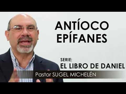 ANT�OCO EP�FANES | pastor Sugel Michel�n. Predicaciones, estudios b�blicos.