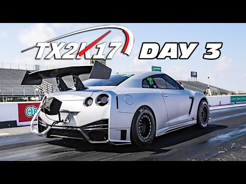 TX2K17: DAY 3 - 2,500+ Horsepower GT-R BATTLE!