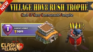 ClashOfClans | VILLAGE HDV8 RUSH TROPHEE | AVEC PROPULSEUR D'AIR | Muyus Gaming