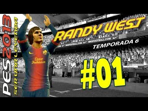 Ser una Leyenda PES2013: Randy West S06E01