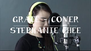 Grace - Laura Story (Cover) Stephanie Chee