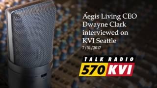 Aegis Living's CEO, Dwayne Clark on John Carlson's KVI AM570