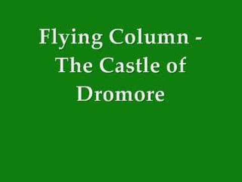 Castle of Dromore - Flying Column (Tony)