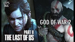 Sony Hiring for God of War Sequel. The Last of Us Part 2 Possible Release Feb 2020. - [LTPS #366]