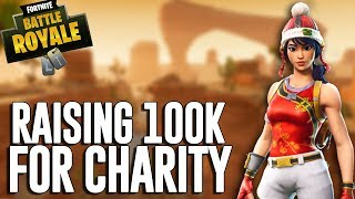 Raising 100k For Charity!! - Fortnite Battle Royale Gameplay - Ninja