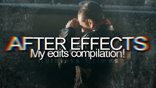 After Effects | My Edits Compilation #3!