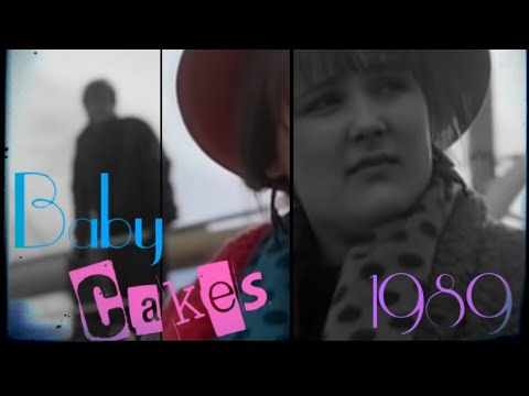 Download Baby Cakes 1989 - Music Video