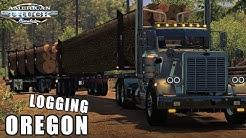 LOGGING TRANSPORT IN THE OREGON DLC | STAYING IN THE BUSH | AMERICAN TRUCK SIMULATOR