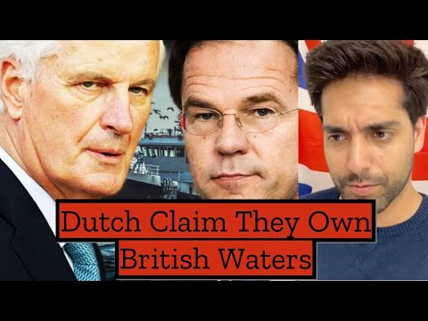 The Dutch Claim They Own UK Waters In Brexit Talks