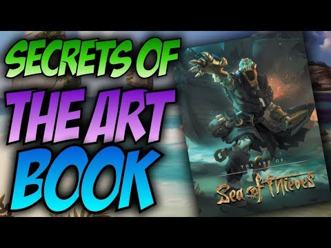 SECRETS OF THE ART BOOK // SEA OF THIEVES - Hints and leaks! #SeaOfThieves