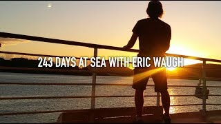243 DAYS AT SEA WITH ERIC WAUGH