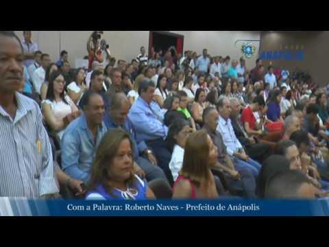 Discurso de posse do prefeito eleito de Anápolis, Roberto Naves