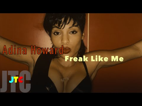Adina Howard - Freak Like Me (Lyrics)