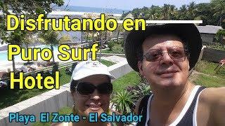 PURO SURF HOTEL  NUEVA  OPCIÓN  EN PLAYA EL ZONTE  DE EL SALVADOR