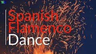 Spanish Flamenco Guitar Dance Music 2018 | Spanish Flamenco Gypsy | Spanish Salsa Dance Music Hi-Fi - salsa music fast songs