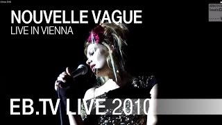 Nouvelle Vague - Human Fly (Vienna 2010)