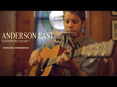 "Anderson East - ""Cotton Field Heart"""