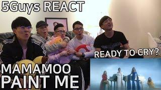 [MOOMOO FEELS] MAMAMOO - PAINT ME (5Guys MV REACT)