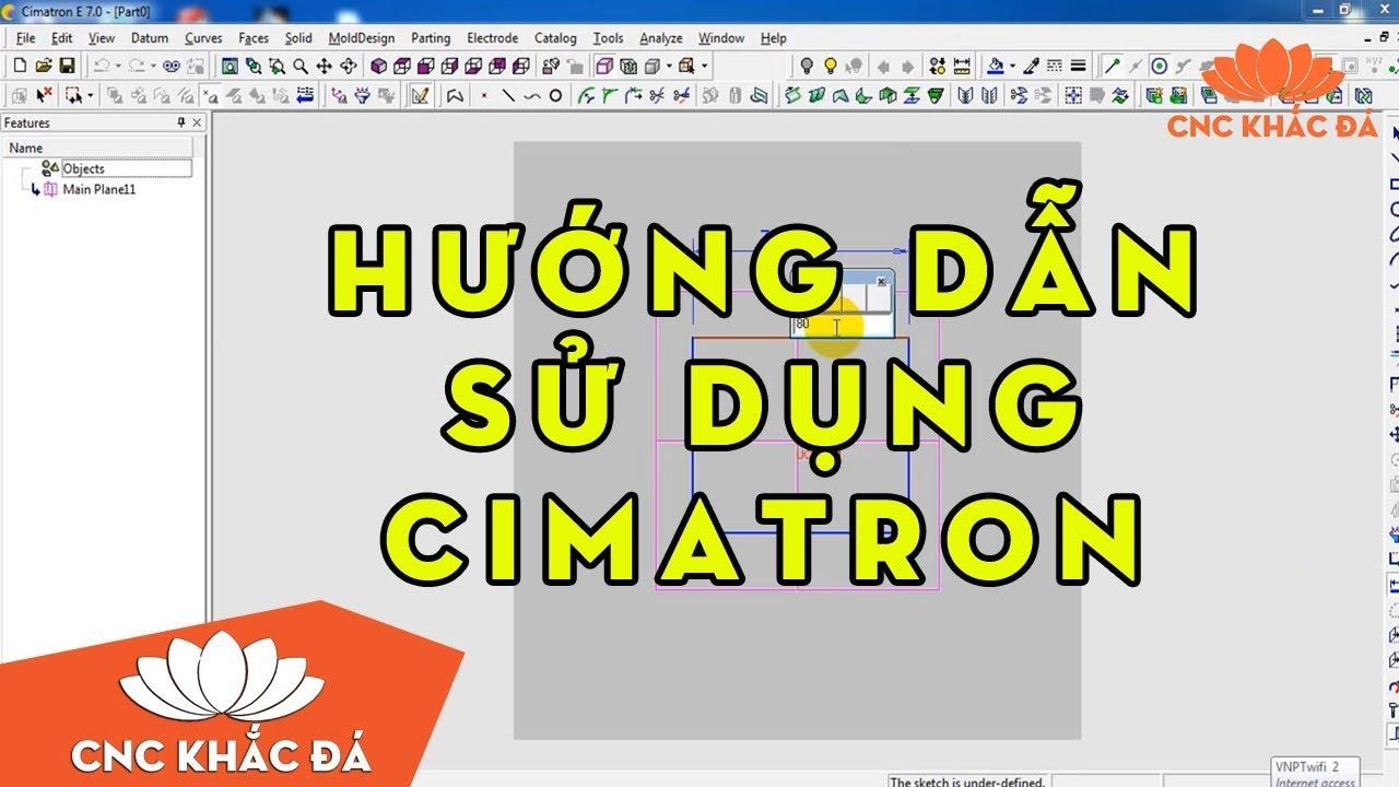 Giới thiệu, tính năng và download CIMATRON FULL toàn tập 2019