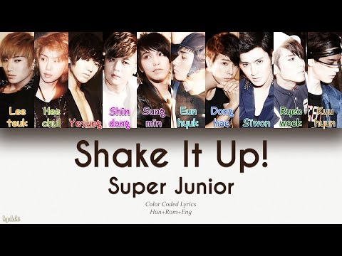 Super Junior (슈퍼주니어) – Shake It Up! (Color Coded Lyrics) [Han/Rom/Eng]