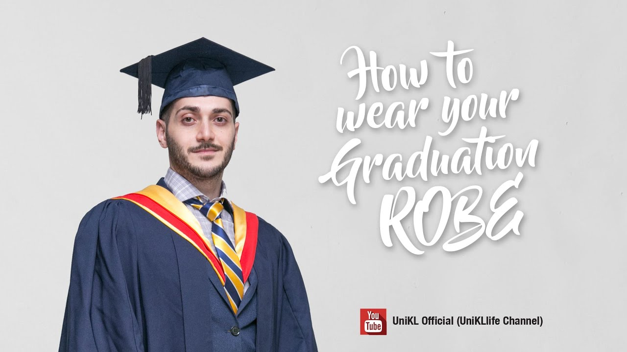 HOW TO WEAR YOUR GRADUATION ROBE (MALE) - YouTube