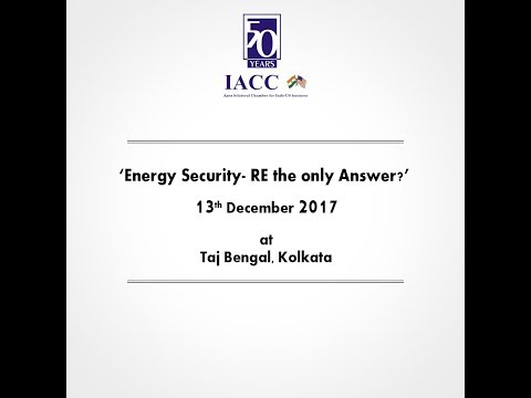 'Energy Security- RE the only Answer?' at Taj Bengal, 13. 12.2017