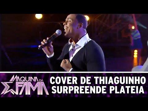 Cover de Thiaguinho surpreende plateia | Máquina da Fama (20/03/17)
