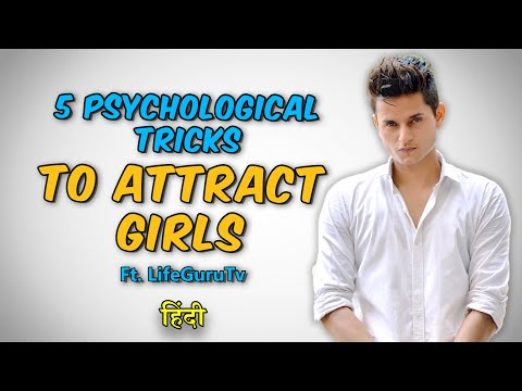 5 Psychological Tricks to Attract Girls | How to impress a Girl & make her your Girlfriend in Hindi