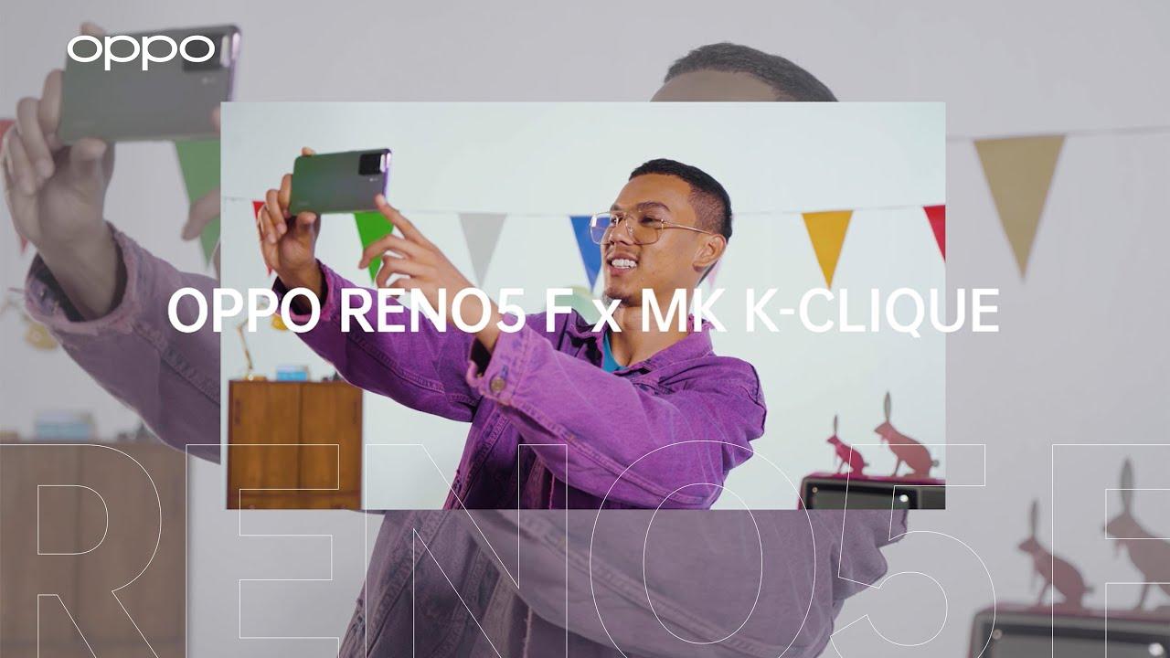 Pendapat MK K-Clique Tentang OPPO Reno5 F