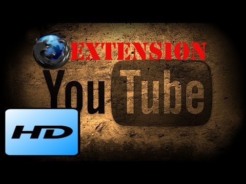 The HD Youtube extension for mozilla firefox !!!