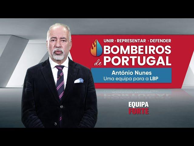 António Nunes - Candidatura a Liga de Bombeiros