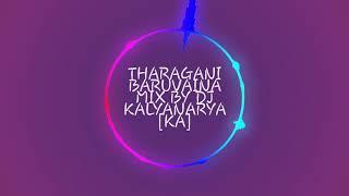 Tharagani baruvaina mix by dj kalyanarya