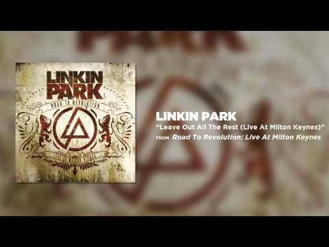 Leave Out All The Rest - Linkin Park (Road to Revolution: Live at Milton Keynes)