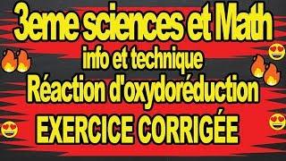 😉🔥Exercices corrigé reaction oxydoréduction😍😍Cours chimie 3eme sciences technique info math🔥🔥