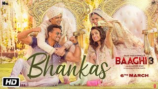 Bhankas Video Song - Baaghi 3