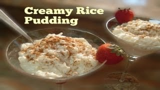 Creamy Rice Pudding ~ Arroz Con Leche