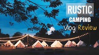 Rustic Camping - Vlog@Prachinburi