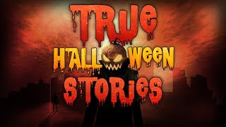 19 True Scary HALLOWEEN Horror Stories Compilation