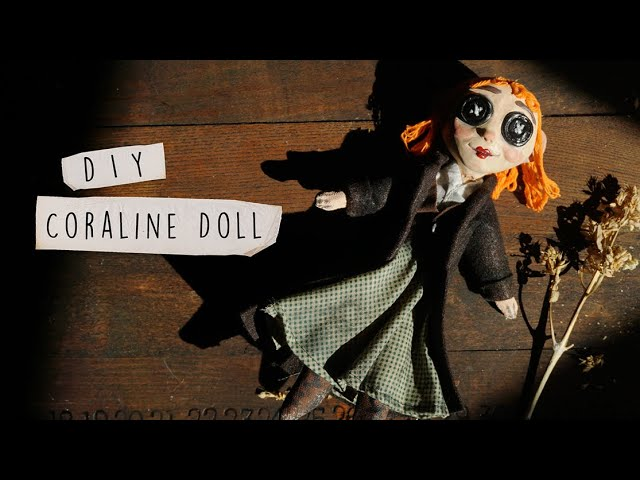 Making My Own Coraline Doll Out Of Scrap Materials Youtube