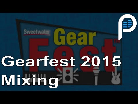 GearFest 2015 - Mixing a Rock Song Live
