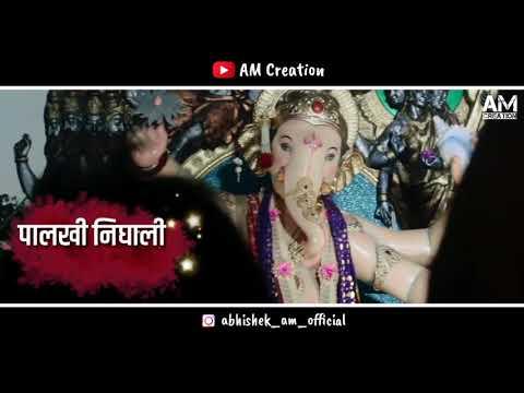 |-ganpati-bappa-whatsapp-status-|-palkhi-nighali-chintamani-chi-remix-|-chintamani-whatsapp-status